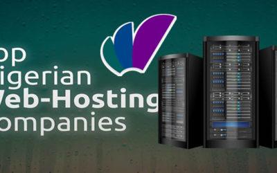 Top Best Web Hosting Companies In Nigeria for 2021